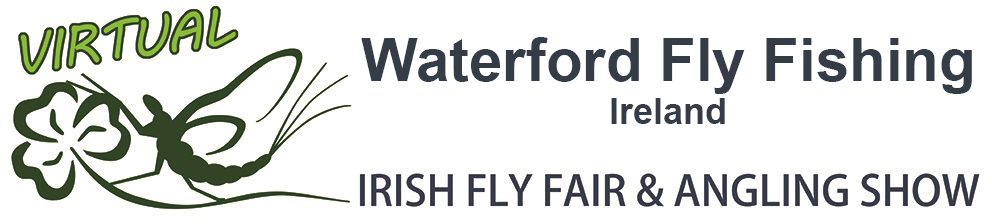 The Virtual Irish Fly Fair 2020 - page header Waterford Fly Fishing Ireland